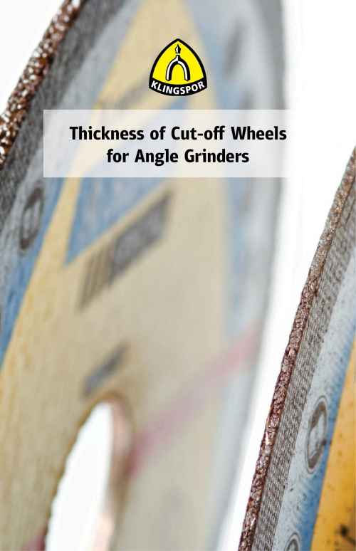Thickness of Cut-off Wheels